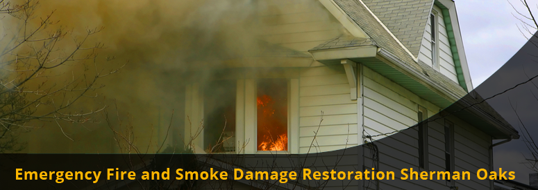 Emergency Fire and Smoke Damage Sherman Oaks CA